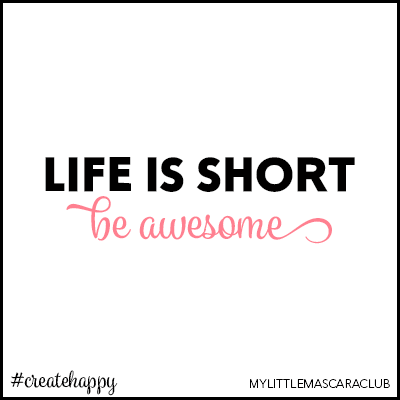 Life is short be awesome