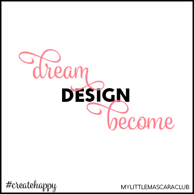 Dream, design, become