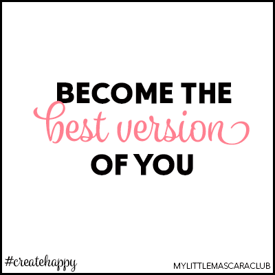 Become the best version of you