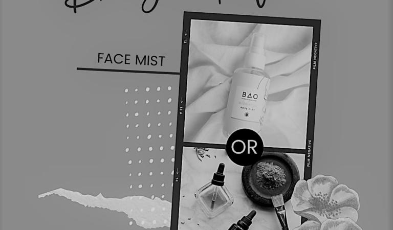 Do You Prefer: Face Mist Or Serum